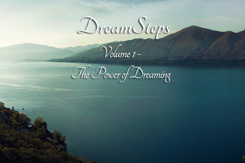 DreamSteps Volume 1