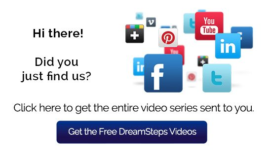 Get the Free DreamSteps Videos